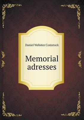 Memorial Adresses