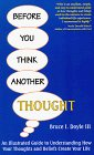 Before You Think Another Thought