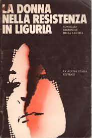 La donna nella Resistenza in Liguria