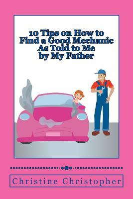 10 Tips on How to Find a Good Mechanic