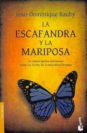 La escafandra y la mariposa/ The Diving Bell and the Butterfly