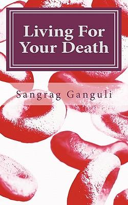 Living for Your Death
