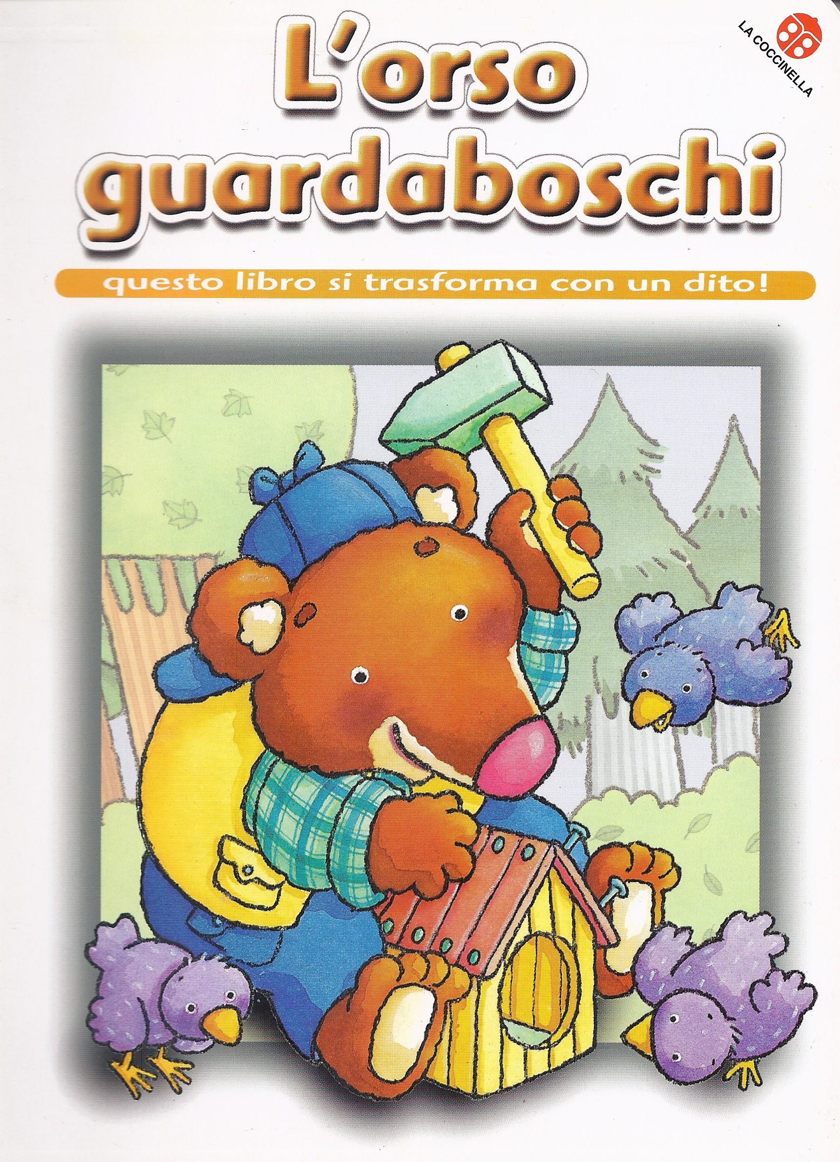L'orso guardaboschi