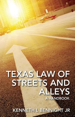 Texas Law of Streets and Alleys