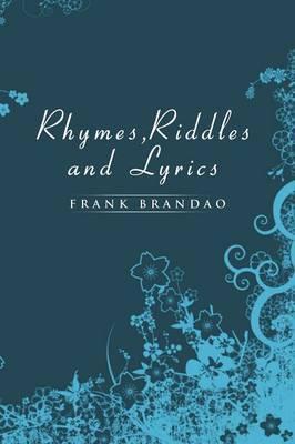 Rhymes, Riddles and Lyrics