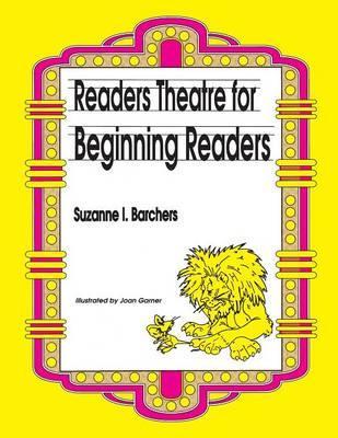 Readers Theatre for Beginning Readers