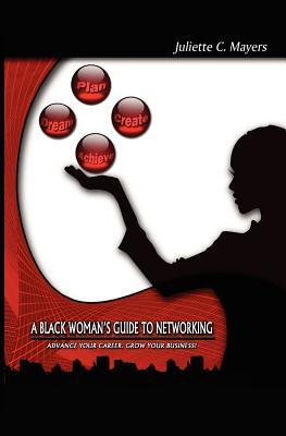 A Black Woman's Guide to Networking
