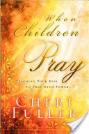 When Children Pray