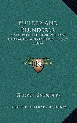 Builder and Blunderer Builder and Blunderer