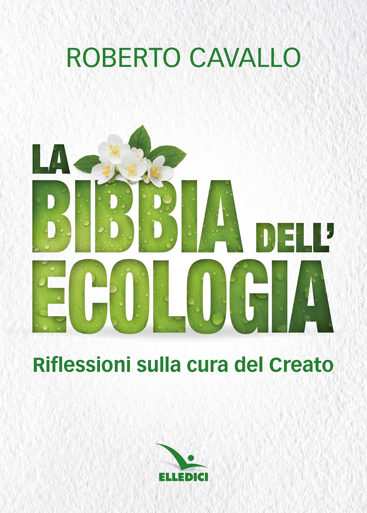 La Bibbia dell'ecologia