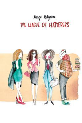 The League of Flatterers
