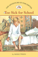 The Adventures of Tom Sawyer #5: Too Sick for School