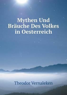 Mythen Und Brauche Des Volkes in Oesterreich