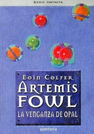 Artemis Fowl: La venganza de Opal