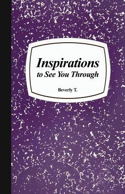 Inspirations to See You Through