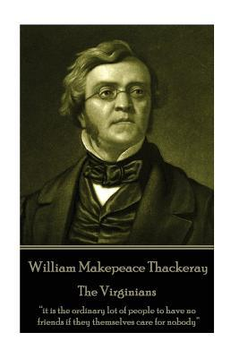 William Makepeace Thackeray - The Virginians
