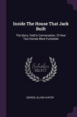 Inside the House That Jack Built