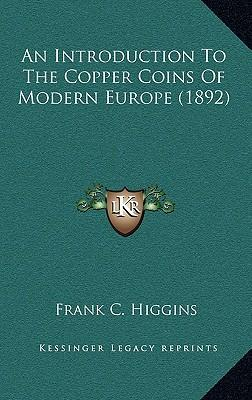An Introduction to the Copper Coins of Modern Europe (1892)