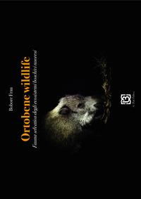 Ortobene wildlife. Fauna selvatica degli ecosistemi boschivi nuoresi