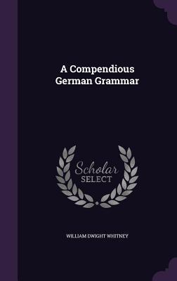 A Compendious German...