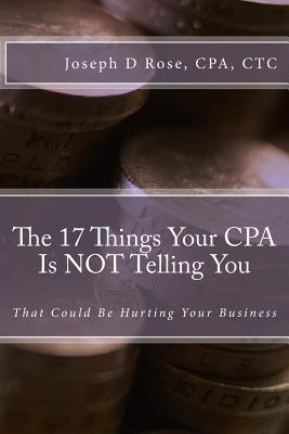 The 17 Things Your Cpa Is Not Telling You