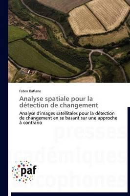 Analyse Spatiale pour la Detection de Changement