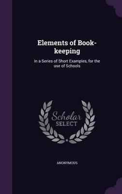 Elements of Book-Keeping