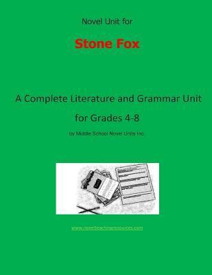 Novel Unit for Stone Fox