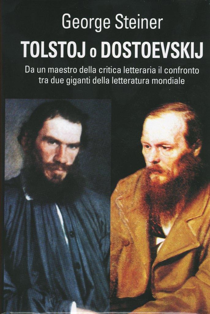 Tolstoj o Dostoevski...