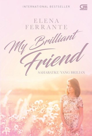 My Brilliant Friend ...