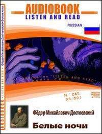 Belye nochi. Audiolibro. Con CD Audio. Con CD-ROM
