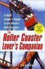 The Roller Coaster Lover's Companion