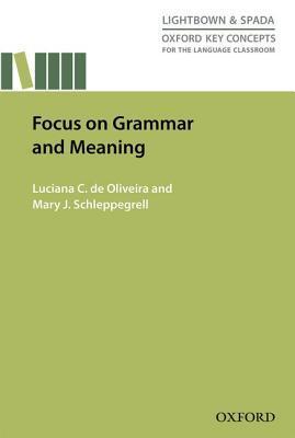 Focus on Grammar and...