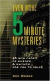 Even More Five-Minute Mysteries