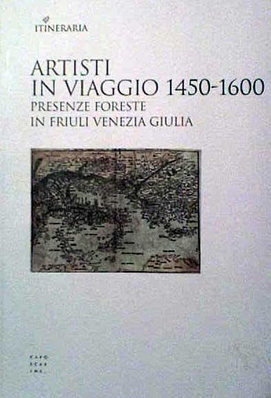 Artisti in viaggio 1450-1600
