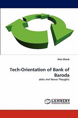 Tech-Orientation of Bank of Baroda