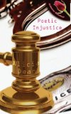 Poetic Injustice