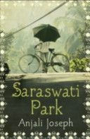 Saraswati Park. Anjali Joseph