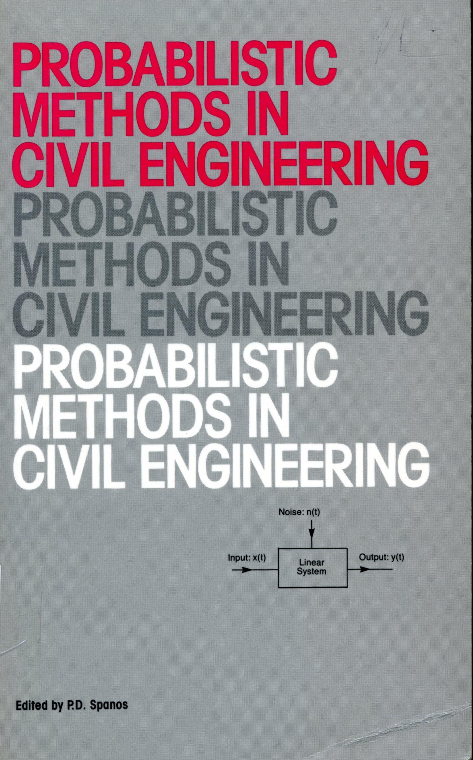 Probabilistic Methods in Civil Engineering