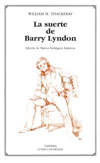 La Suerte De Barry Lyndon/ the Luck of Barry Lyndon