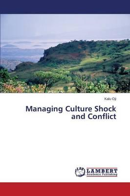 Managing Culture Shock and Conflict