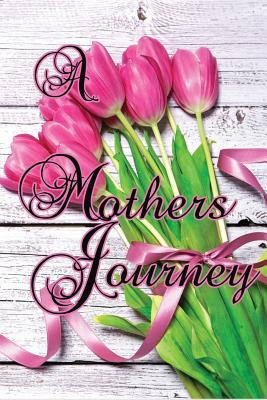 A Mothers Journey