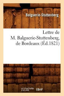 Lettre de M. Balguerie-Stuttenberg, de Bordeaux, (ed.1821)