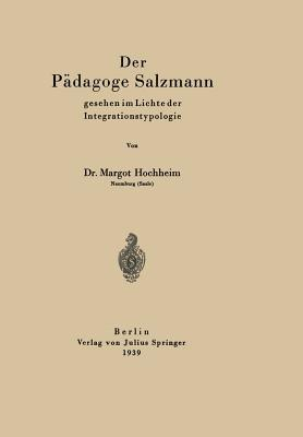 Der Pädagoge Salzmann