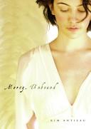 Mercy, Unbound