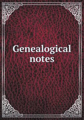 Genealogical Notes