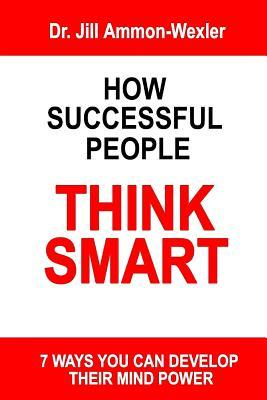 How Successful People Think Smart