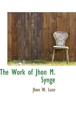 The Work of Jhon M. Synge