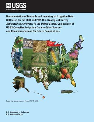 Documentation of Methods and Inventory of Irrigation Data Collected for the 2000 and 2005