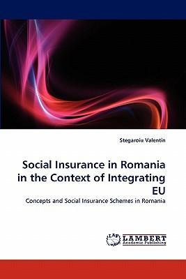 Social Insurance in Romania in the Context of Integrating EU